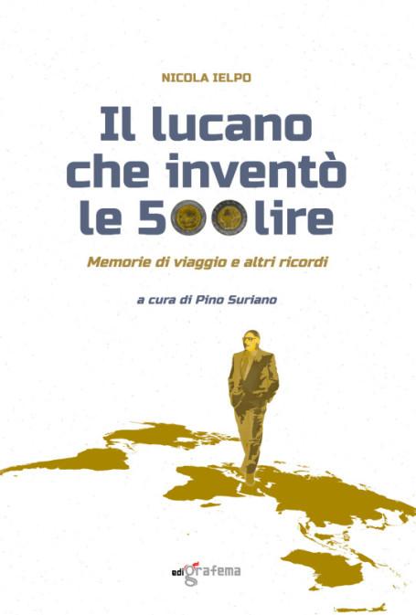 Copertina_Il Lucano che inventò le 500 lire